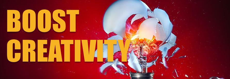 Boost creativuty