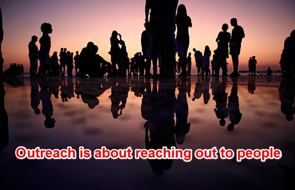 Outreach is for people